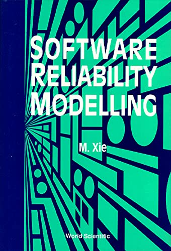 9789810206406: Software Reliability Modelling (Series on Quality, Reliability and Engineering Statistics)