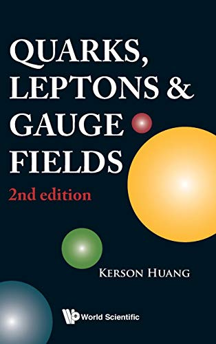 9789810206598: QUARKS, LEPTONS AND GAUGE FIELDS (2ND EDITION)