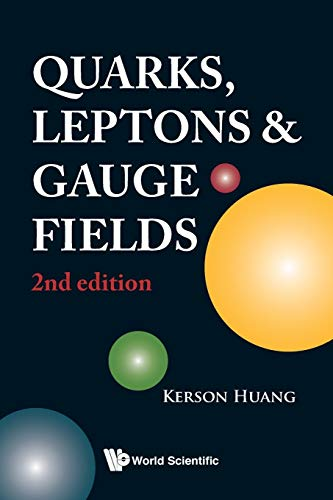 9789810206604: QUARKS, LEPTONS AND GAUGE FIELDS (2ND EDITION)
