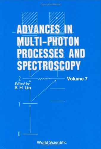 9789810207182: Advances in Multi-Photon Processes and Spectroscopy, Volume 7 (Advances in Multi-Photon Processes & Spectroscopy)