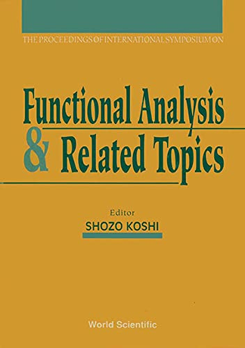 The Proceedings of International Symposium on Functional Analysis & Related Topics, 31 August -...