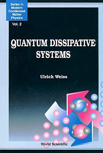 9789810207540: Quantum Dissipative Systems (Series in Modern Condensed Matter Physics)