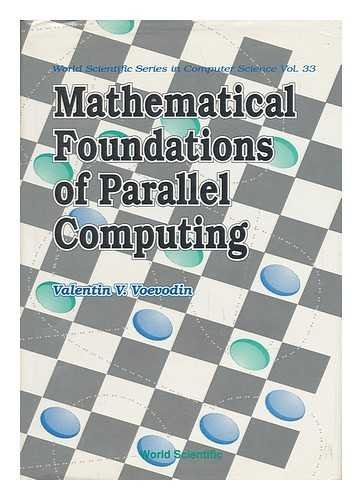 9789810208202: Mathematical Foundations of Parallel Com (World Scientific Series in Computer Science)