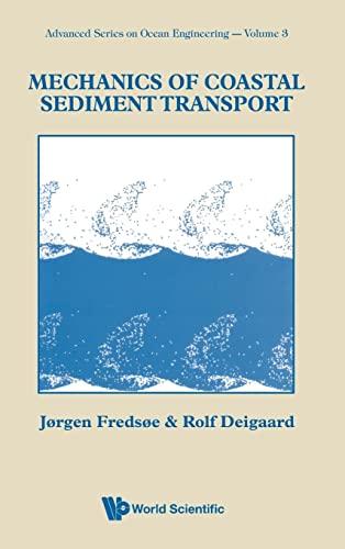 9789810208400: Mechanics Of Coastal Sediment Transport (Advanced Series in Ocean Engineering)