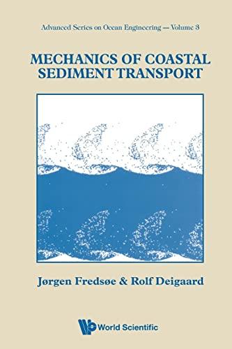 9789810208417: Mechanics of Coastal Sediment Transport (Advanced Series in Ocean Engineering)