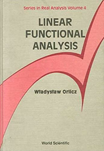 9789810208530: Linear Functional Analysis (Series In Real Analysis)