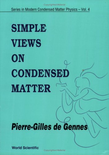9789810209100: Simple Views on Condensed Matter (Series in Modern Condensed Matter Physics)