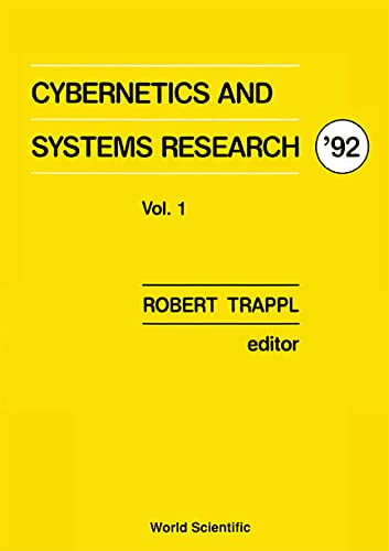 9789810209186: Cybernetics and Systems Research '92: Proceedings of the Eleventh European Meeting on Cybernetics and Systems Research (EUROPEAN MEETING ON CYBERNETICS AND SYSTEMS RESEARCH//CYBERNETICS AND SYSTEMS)