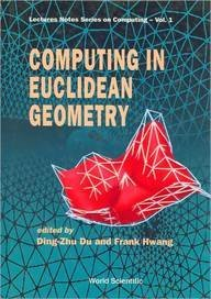 9789810209667: Computing in Euclidean Geometry (Lecture Notes Series on Computing)
