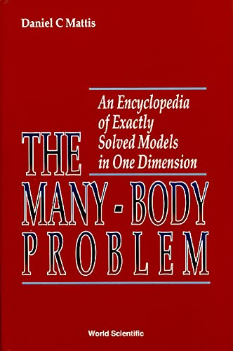 9789810209759: The Many-Body Problem: An Encyclopedia of Exactly Solved Models in One Dimension