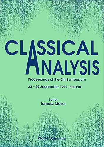 9789810209834: Classical Analysis: Proceedings of the 6th Symposium