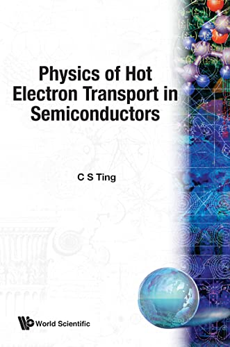 9789810210083: Physics of Hot Electron Transport in Semiconductors