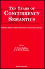 9789810210410: Ten Years of Concurrency Semantics: Selected Papers of the Amsterdam Concurrency Group