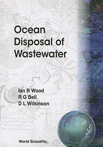 9789810210441: Ocean Disposal of Wastewater (Advanced Series on Ocean Engineering (Paperback))