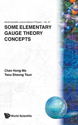 9789810210809: Some Elementary Gauge Theory Concepts (World Scientific Lecture Notes in Physics)