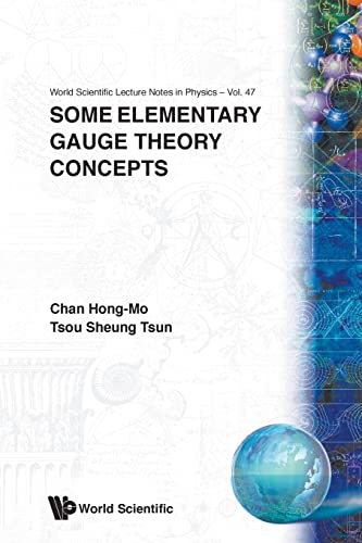 9789810210816: Some Elementary Gauge Theory Concepts (World Scientific Lecture Notes in Physics)
