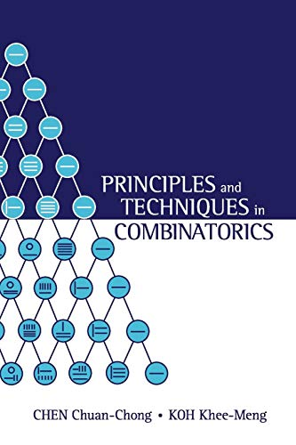 9789810211394: PRINCIPLES AND TECHNIQUES IN COMBINATORICS