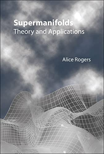 9789810212285: Supermanifolds: Theory and Applications