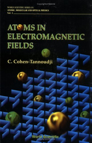 9789810212438: Atoms in Electromagnetic Fields (World Scientific Series on Atomic, Molecular, and Optical Physics ; Vol. 1)