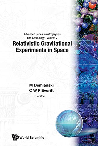 9789810212636: Relativistic Gravitational Experiments in Space: First William Fairbank Meeting (Advanced Series in Astrophysics & Cosmology )
