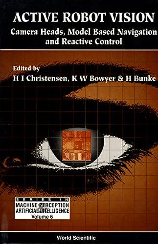 Active Robot Vision: Camera Heads, Model Based: H. I. Christensen,