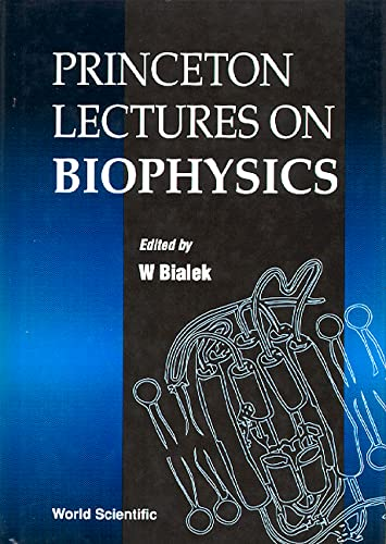 9789810213268: Princeton Lectures on Biophysics (Volume 1) - Proceedings of the First Princeton Lectures