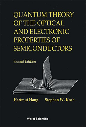 Quantum Theory of the Optical and Electronic: Haug, Hartmut, Koch,