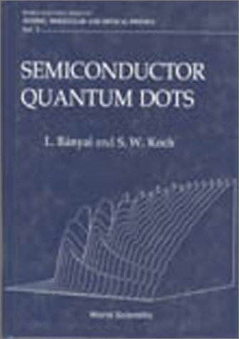 9789810213909: Semiconductor Quantum Dots (World Scientific Series on Atomic, Molecular and Optical Physics, Vol 2)