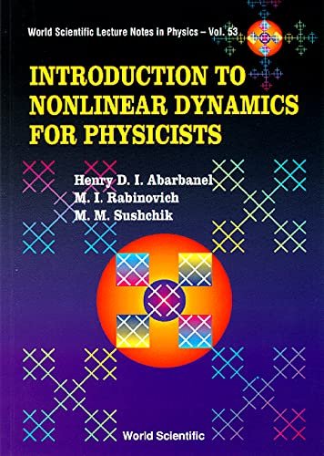 9789810214098: Introduction to Nonlinear Dynamics for Physicists (World Scientific Lecture Notes in Physics)