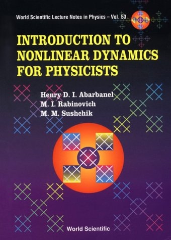 9789810214104: Introduction to Nonlinear Dynamics for P (World Scientific Lecture Notes in Physics)