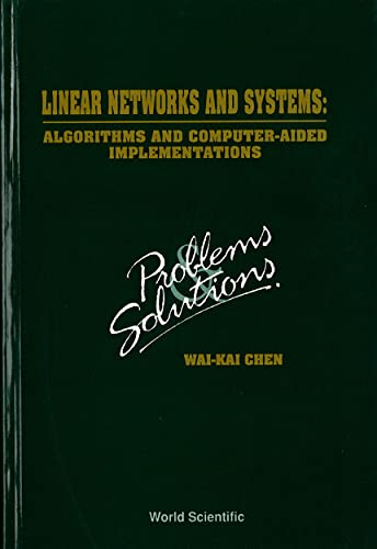 9789810214548: Linear Networks and Systems: Algorithms and Computer-Aided Implementations: Problems and Solutions