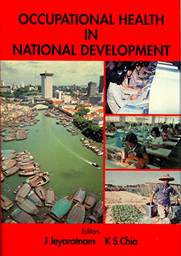 9789810214647: Occupational Health in National Development