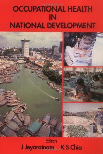9789810214654: Occupational Health in National Development