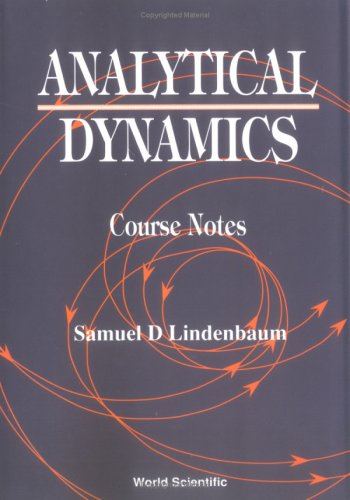 9789810214678: Analytical Dynamics: Course Notes