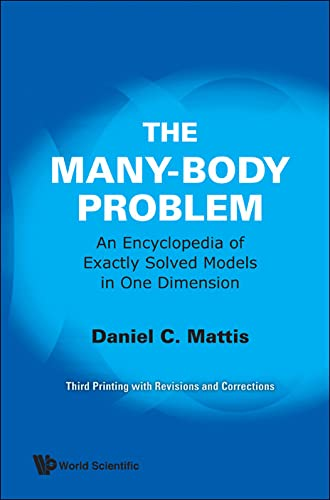 9789810214760: Many-Body Problem, The: An Encyclopedia of Exactly Solved Models in One Dimension (3rd Printing with Revisions and Corrections)