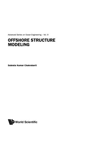 9789810215132: Offshore Structure Modeling (Advanced Series on Ocean Engineering)