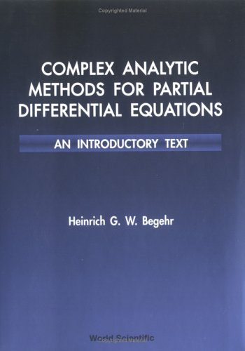 9789810215507: Complex Analytic Methods for Partial Differential Equations: An Introductory Text