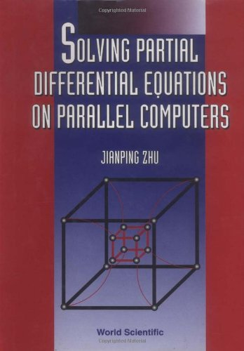9789810215781: Solving Partial Differential Equations on Parallel