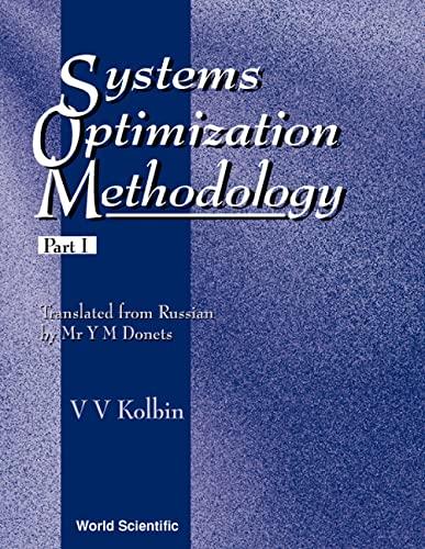 9789810215897: Systems Optimization Methodology, Part 1 (Series on Optimization) (Pt. 1)