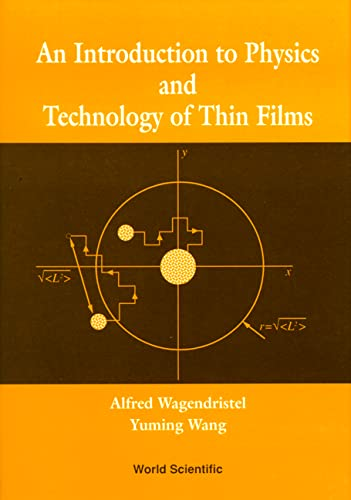 An Introduction to Physics and Technology of: Alfred Wagendristel, Yuming