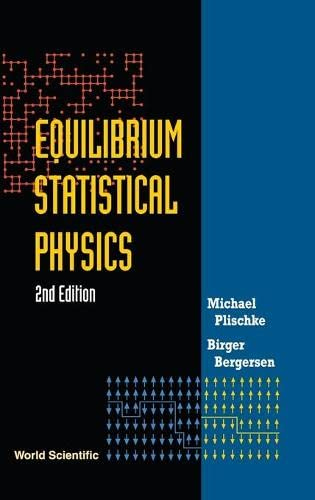 9789810216412: Equilibrium Statistical Physics (2nd Edition)