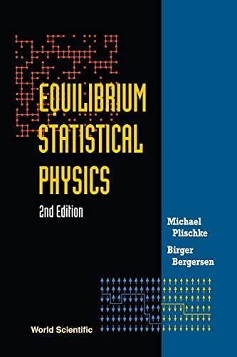 9789810216429: Equilibrium Statistical Physics