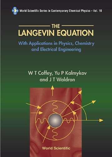 9789810216511: Langevin Equation, The: With Applications in Physics, Chemistry and Electrical Engineering (World Scientific Contemporary Chemical Physics)