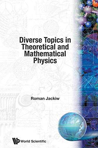 9789810216979: Diverse Topics in Theoretical and Mathematical Physics (Advanced Series in Mathematical Physics)