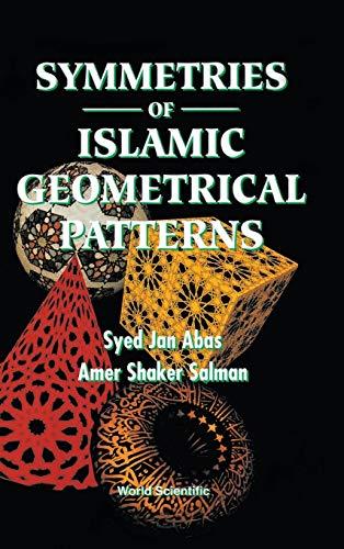 SYMMETRIES OF ISLAMIC GEOMETRICAL PATTERNS: Abas, Syed Jan;