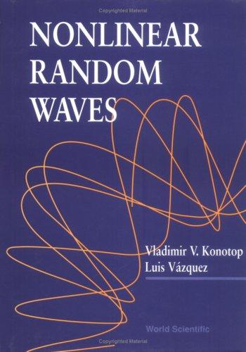 Nonlinear Random Waves: Vladimir V. Konotop