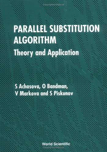 9789810217778: Parallel Substitution Algorithm: Theory and Application