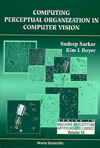 9789810218324: Computer Perceptual Organization in Computer Vision (Machine Perception and Artificial Intelligence)