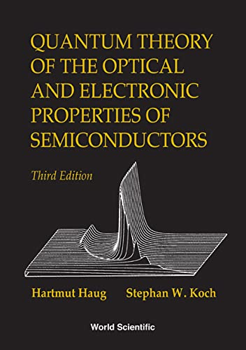 9789810218645: Quantum Theory of the Optical and Electronic Properties of Semiconductors