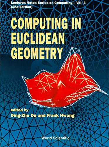 9789810218768: Computing in Euclidean Geometry (2nd Edition) (Lecture Notes Series on Computing)